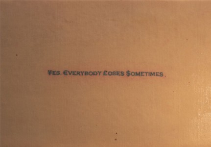 Yes Everybody Loses Sometimes